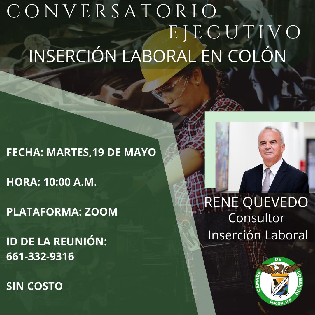 CONVERSATORIO EJECUTIVO: INSERCIÓN LABORAL EN COLÓN CON RENE QUEVEDO